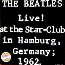 LIVE ! AT THE STAR-CLUB IN HAMBURG